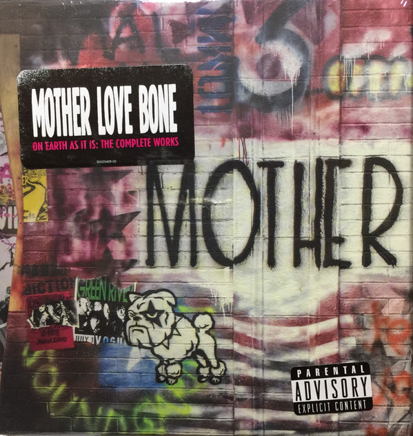 Mother Love Bone  On Earth As It Is: The Complete Works