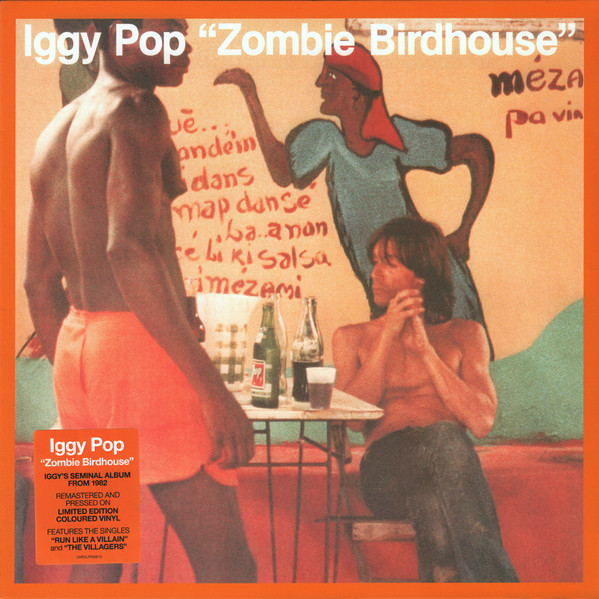 Iggy Pop – Zombie Birdhouse (Colored Vinyl, Orange, Indie Exclusive)