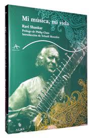 Ravi Shankar – Mi Musica, Mi Vida